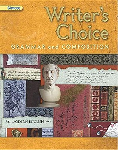 Writers Choice, Grade 10: Grammar and Composition