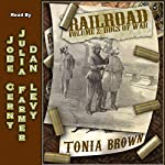Railroad!: Volume Two: Dogs of War | Tonia Brown