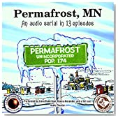 Permafrost, MN: The Great Northern Audio Theatre