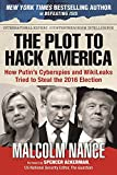 The Plot to Hack America: How Putin's Cyberspies and WikiLeaks Tried to Steal the 2016 Election (print edition)