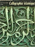 img - for Calligraphie islamique book / textbook / text book
