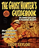 The Ghost Hunter's Guidebook