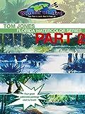 Tom Jones: Florida Watercolor Series Part 2 (Amazon Video)