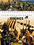 Everyday Life of the Vikings, Neil Grant, 1583407065