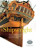 Shipwright, 2012: The International Annual for Maritime History and Ship Modelmaking