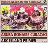 ABC Island Primer by Aruba Bonaire Curacao (2002-01-08)