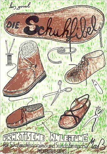 Die Schuhfibel Schuhe Selber Machen Von Goral Lars 1987