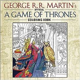 Game Of Thrones Lalbum De Coloriages Officiel Amazoncouk