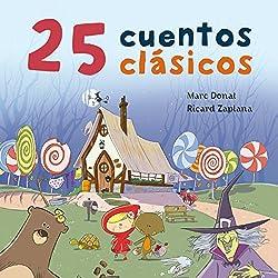 25 cuentos clásicos [25 Classic Tales]