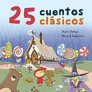25 cuentos clásicos [25 Classic Tales] Audiobook