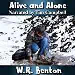 Alive and Alone | W.R. Benton