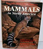 Mammals in North America, Robert E. Wrigley, 0920534333