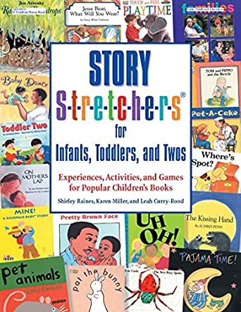 Amazon Com Story S T R E T C H E R S For Infants Toddlers And Twos