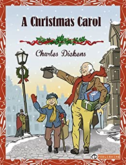 Amazon.com: A Christmas Carol (Illustrated) eBook: Charles Dickens: Kindle Store