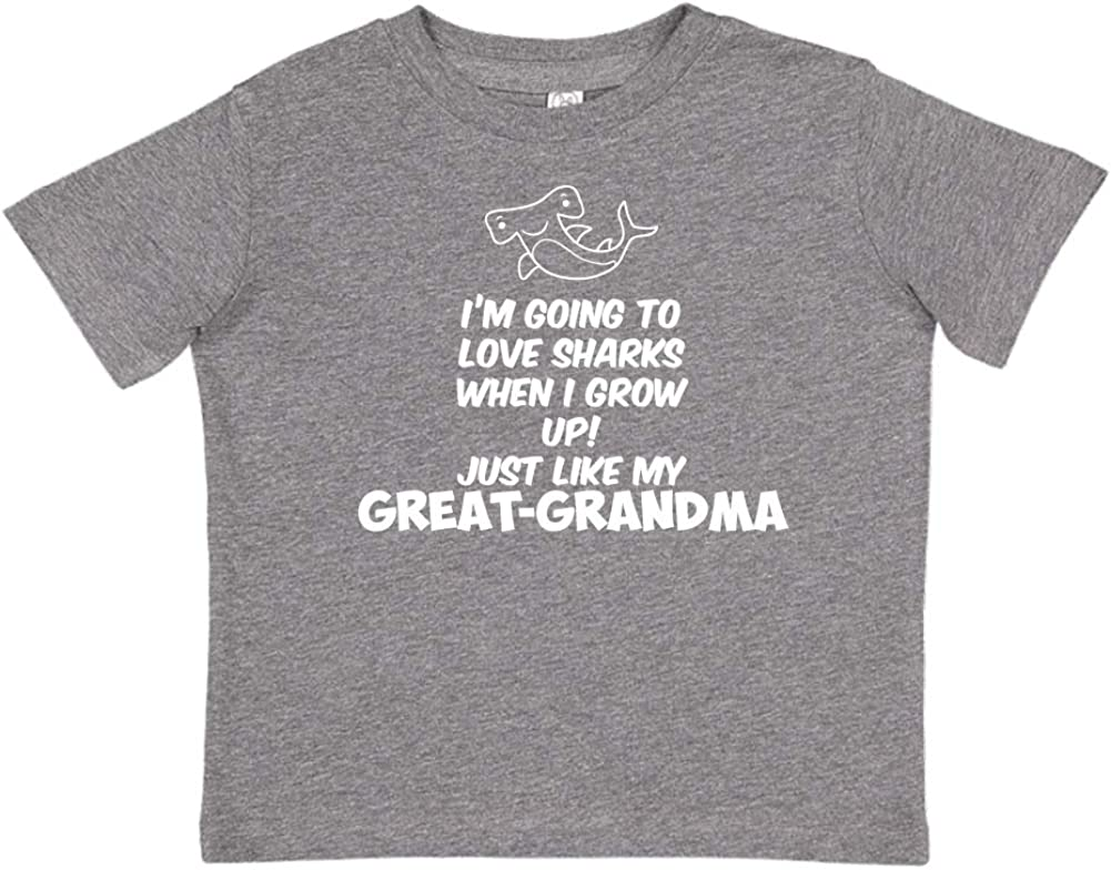 Im Going to Love Sharks When I Grow Up Just Like My Great-Grandma Toddler//Kids Short Sleeve T-Shirt