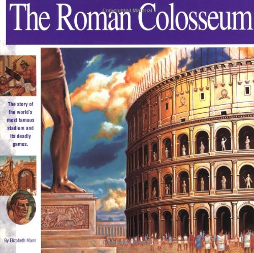 The Roman Colosseum: The story of the world's most famous stadium and its deadly games (Wonders of the World Book) by Brand: Mikaya Press (Image #1)