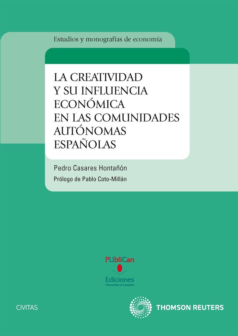 La creatividad y su influencia económica en las comunidades ...