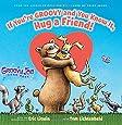 If You're Groovy and You Know It, Hug a Friend (Groovy Joe #3)