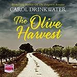 The Olive Harvest | Carol Drinkwater