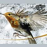 Der Federmann | Max Bentow