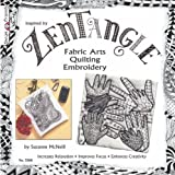 zentangle quilt - Zentangle Fabric Arts: Fabric Arts, Quilting, and Embroidery