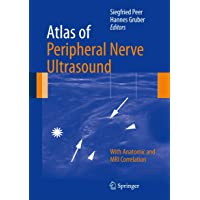 Atlas of Peripheral Nerve Ultrasound: With Anatomic and MRI Correlation