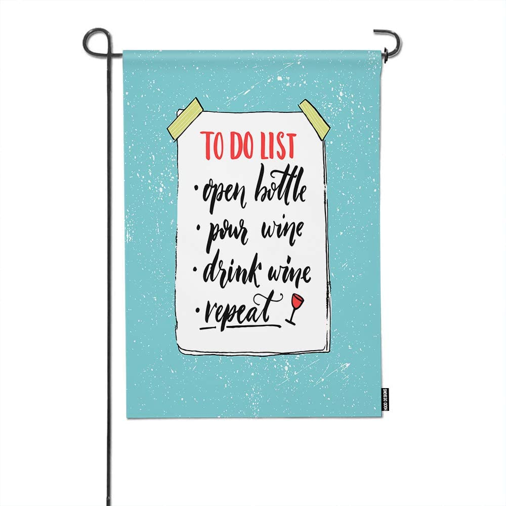 Hgod Designs To Do List Garden Flag Funny Quote About Wine Drinking Open Bottle Pour Wine Drink And Repeat Cotton Linen Yard Flags Double Sided Outdoor Decoration For Garden Banner