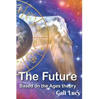 The Future: Based on the Ages theory