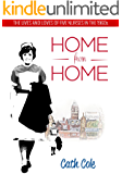 Home from Home: The lives and loves of five nurses in the 1960s