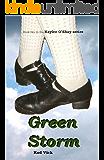 Green Storm (Kaylee O'Shay, Irish Dancer Book 2)