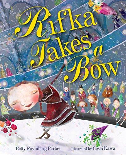 Rifka Takes a Bow (Kar-Ben Favorites)