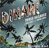 Dinah!, Michele Kort, 1555838243