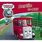 Thomas & Friends: Bertie (Thomas Story Library)