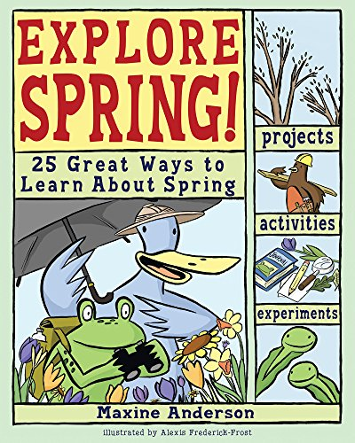 Explore Spring!: 25 Great Ways to Learn About Spring (Explore Your World)