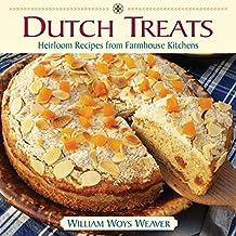 Dutch Treats: Heirloom Recipes from Farmhouse Kitchens