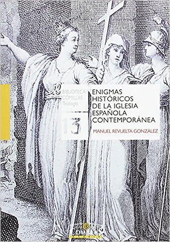 Book ENIGMAS HIST?RICOS DE LA IGLESIA ESPA?OLA CONTEMPOR?NEA