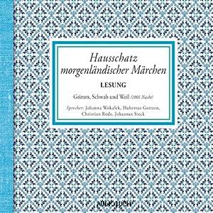Hausschatz morgenländischer Märchen Hörbuch