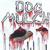 Ground Hound by Dog Mulch (2004-08-02)