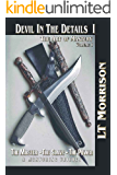 Devil In The Details I (Devil In The Details - The Art of Mastery - A Mentoring Trilogy Book 1)