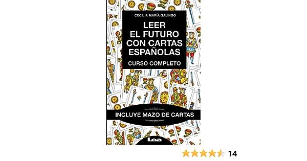 Leer El Futuro Con Cartas Españolas Curso Completo Armonia Spanish Edition 9789877184761 María Galindo Cecilia Books