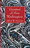 img - for Greatest of Men Washington book / textbook / text book