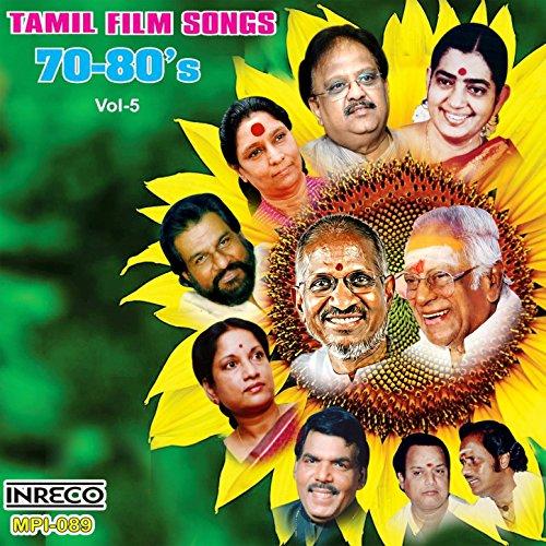 Tamil Film Songs 70-80's, Vol. 5 (Tamil Film Songs)