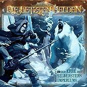 Der Erbe des Silberstern Imperiums (Die Letzten Helden 13) | David Holy