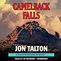 Camelback Falls Audiobook by Jon Talton Narrated by Jim Meskimen
