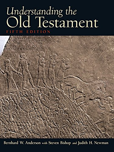 Understanding the Old Testament (5th Edition) by Brand: Pearson