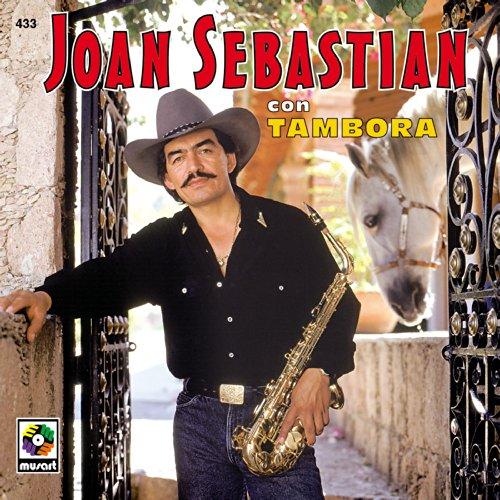 Joan Sebastian Con Tambora