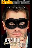 A Sociedade Secreta: volume 4