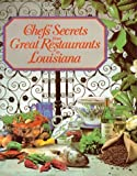 img - for Chefs' Secrets from Great Restaurants in Louisiana by Louisiana Restaurant Association (1999-01-31) book / textbook / text book