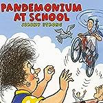 Pandemonium at School | Jeremy Strong