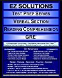 EZ Solutions: Test Prep Series: Verbal Section: Reading Comprehension, Punit Raja SuryaChandra and EZ Solutions, 1605629634